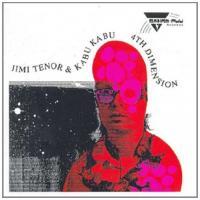 JIMI TENOR & KABU KABU - 4th Dimension : 2LP