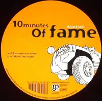 DAPAYK SOLO - 10 Minutes Of Fame : 12inch