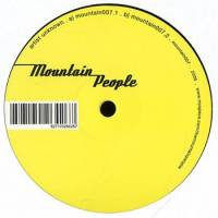 THE MOUNTAIN PEOPLE - Mountain 007.1 / Mountain 007.2 : 12inch
