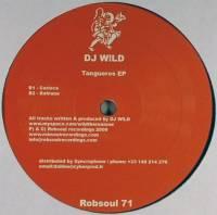 DJ WILD - Tangueros EP : ROBSOUL (FRA)