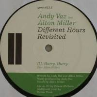 ANDY VAZ FEAT ALTON MILLER - Different Times Ep Revisited : YORE (GER)