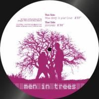 MEN IN TREES - Llorando / How Deep Is Your Love : 12inch