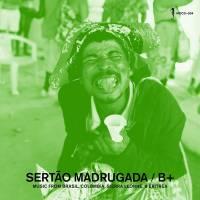 B+ - Sertao Madrugada : MOCHILLA (US)