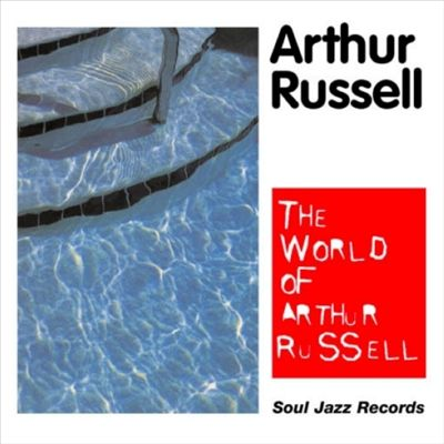 ARTHUR RUSSELL - The World Of Arthur Russell : CD