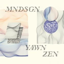 MNDSGN - Yawn Zen : LP + Download Card