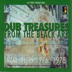 LEE PERRY - Dub Treasures From The Black Ark - Rare Dubs 1976-1978 : LP