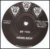 HENRI RICH - Be You : 7inch