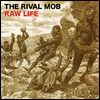 THE RIVAL MOB - Raw Life : 12inch