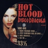 HOT BLOOD - Disco Dracula : WHITE (UK)