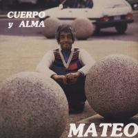 EDUARDO MATEO - Cuerpo Y Alma : LP