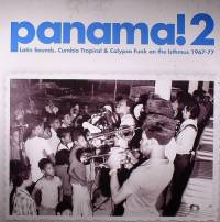 VARIOUS - Panama! 2: Latin Sounds, Cumbia Tropical & Calypso Funk On The Isthmus 1967-77 : 2LP