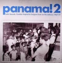 VARIOUS - Panama! 2: Latin Sounds, Cumbia Tropical & Calypso Funk On The Isthmus 1967-77 : 2LP