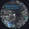 MONO/POLY - The George Machine EP : FACES (FRA)