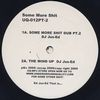 DJ JUS-ED - Some More Shit : 12inch