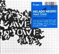 HELADO NEGRO - Awe Owe : CD