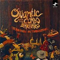 QUANTIC AND HIS COMBO BARBARO - Tradition In Transition : 2LP