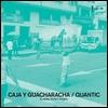 QUANTIC - Caja Y Guacharacha : CD