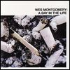WES MONTGOMERY - A Day In The Life : A&<wbr>M <wbr>(US)