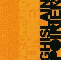 GHISLAIN POIRIER - No Ground Under : CD