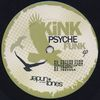 KINK - Psyche Funk EP : 12inch