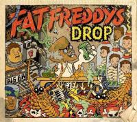FAT FREDDY'S DROP - Dr Boondigga And The Big BW : THE DROP (NZ)