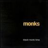 MONKS - Black Monk Time : CD
