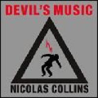 NICOLAS COLLINS - Devil's Music : 2LP