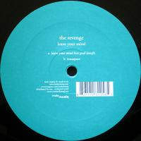 THE REVENGE - Leave Your Mind : 12inch
