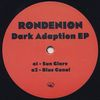 RONDENION - Dark Adaption EP : 12inch