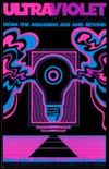 ULTRA VIOLET - 69 Blacklight Posters : ABRAMSIMAGE (US)