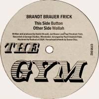 BRANDT BRAUER FRICK - Wallah / Button : 12inch