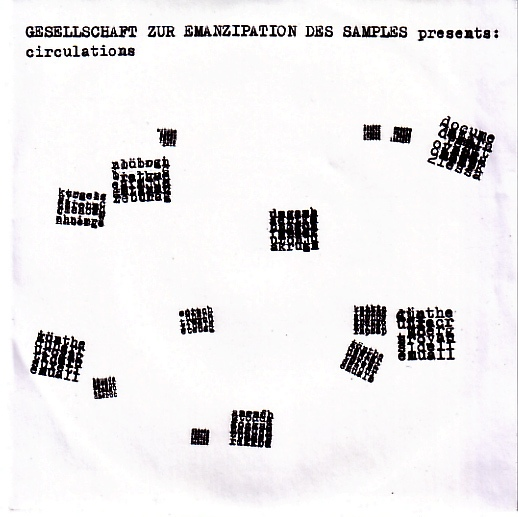 GESELLSCHAFT ZUR EMANZIPATION DES SAMPLES - Circulations : 7inch