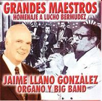 JAIME LLANO GONZALEZ - Homenaje A Lucho Bermudez : CD