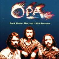 OPA - Back Home: The Lost 1975 Sessions : CD