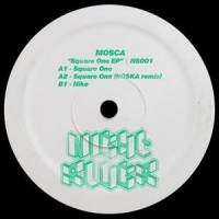 MOSCA - Square One : 12inch