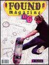 UNKNOWN WRITERS - FOUND MAGAZINE #6 : FOUND (US)