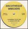 PSYCHEMAGIK - Running To My Life : DISCOTHEQUE WRECKERS (UK)