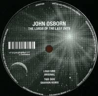 JOHN OSBORN - Lords Of The Last Days : 12inch