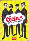 THE COCTAILS / ARCHER PREWITT - The Coctails Book Of Images : PRESSPOP (JPN)