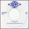THE WILD BUNCH feat SANDRA CROSS - Country Living / Country Dub : 7inch