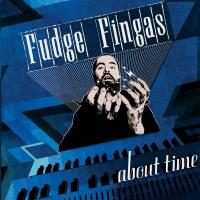 FUDGE FINGAS - About Time : 12inch
