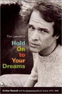 TIM LAWRENCE - Hold On To Your Dreams : BOOK