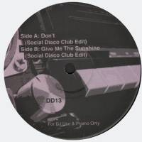 SOCIAL DISCO CLUB - Don't/ Give Me The Sunshine : 12inch