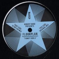 ROBERT HOOD Presents FLOORPLAN - Funky Souls : 12inch