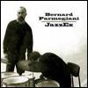 BERNARD PARMEGIANI - JazzEx : CD
