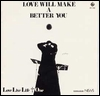 LOVE LIVE LIFE + ONE - Love Will Make A Better You : CD