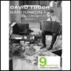 DAVID TUDOR - Bandoneon!(a combine) : DVD