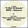 UNKNOWN(BRANDY/ KANYE WEST) - A Shot Of Brandy Refix / Love Lockdown Heartbrux : UNKNOWN (UK)
