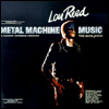 LOU REED - Metal Machine Music : 2LP