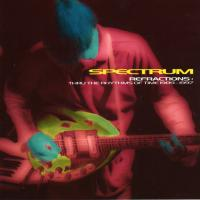 SPECTRUM - Refractions: Thru the Rhythms Of Time 1989 - 1997 : CD